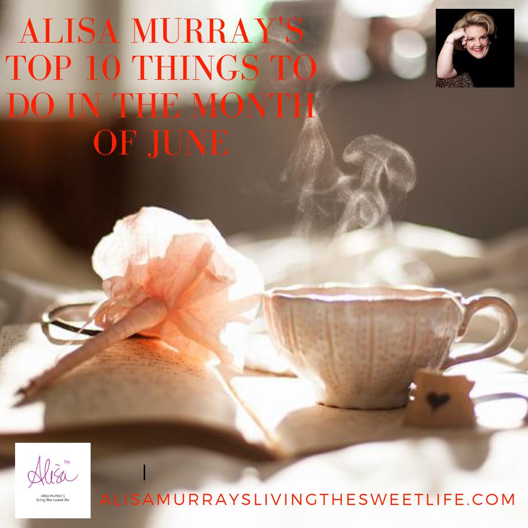 Alisa Murray's Top Ten for May
